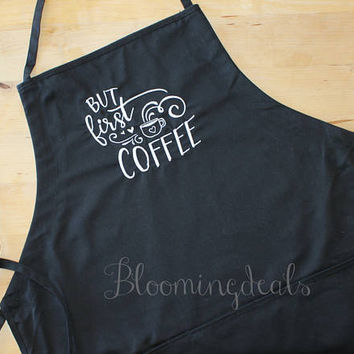 But First Coffee Black Apron, Bakers Apron Birthday Gift, Housewarming Gift, Embroidery by Bloomingdeals Gifts Under 20 Dollars