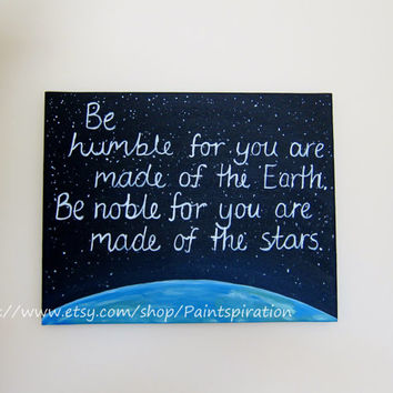 Be Humble Earth & Space Inspirational Quotes Original Painting Print - Artwork with Quotes, Inspiring Sayings