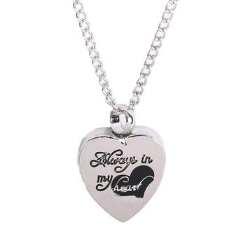 "Stainless steel Heart pendant necklace  ""Always in my heart"" cremation jewelry Pets keepsake Urns for Ashes silver plated"