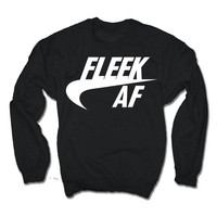 Fleek AF Sweater Fleek as Fuck Sweatshirt | Keep it 100 | Hip Hop On Fleek Shirt | Trendy Shirt Memes Tshirts | Hip hop | Eyebrows on fleek
