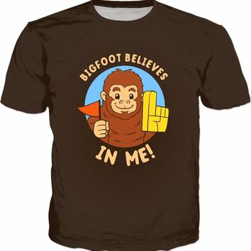 Bigfoot Believes In Me T-Shirt - Funny Positive Tee