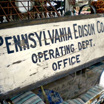 Antique Pennsylvania Edison Co. Wood Sign, Industrial, Hand Painted Business Sign, Architectural Salvage, Rustic Decor, Vintage Advertising