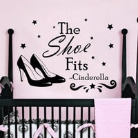 Magic Wall Decals Quote Cinderella The Shoe Fits Vinyl Decal Sticker Bedroom Interior Design Art Mural Baby Girl Nursery Decor MR355