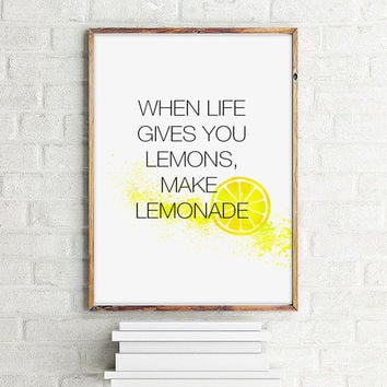 "Affiche ""When life gives you lemon, make lemonade"" Motivational quote, Inspirational quote,70x100cm, 50x70cm, A4, 24x36"""