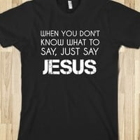 Just say Jesus