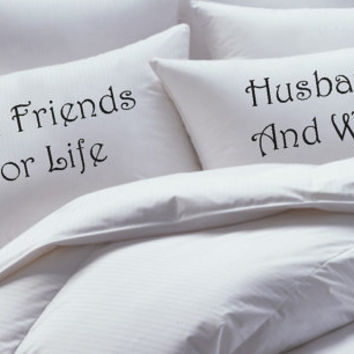 His and Her Pillowcase set, best friends for life, husband and wife, pillow case set