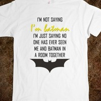 I'm Batman Quote Tee - shine on