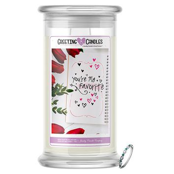 You're My Favorite | Jewelry Greeting Candles