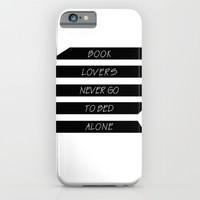 Book Lovers never go to bed alone iPhone & iPod Case by Xiari