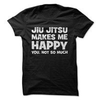 Jiu Jitsu Makes Me Happy
