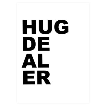 Hug Dealer Greeting Card