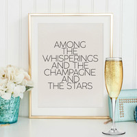Fashion Great Gatsby champagne quote F. Scott Fitzgerald The Great Gatsby party decoration Roaring 20s decor Black and White party decor.