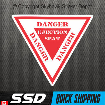 Ejection Seat Warning Sticker Vinyl Decal Fighter Jet Aircraft Airplane Car Truck Door Honda Acura Turbo Jeep Dodge Diesel Dope Ford