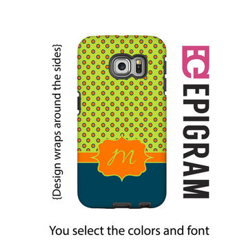 Monogram Samsung Galxy S6 Edge case, lime and orange Galaxy S6 case, polka dot Galaxy S5 case, Galaxy S4 case, tough case Galaxy S6