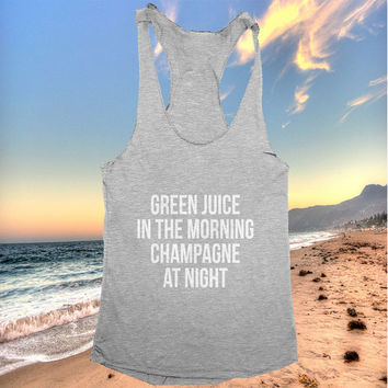 green juice in the morning champagne at night racerback tank top dark grey yoga gym fitness work out fashion cute gift funny saying
