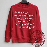 So He Calls Me Up Shirt Niall Horan Sweatshirt Sweater Hoodie Shirt – Size XS S M L XL