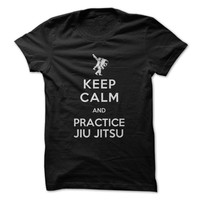 Keep Calm and Practice Jiu Jitsu