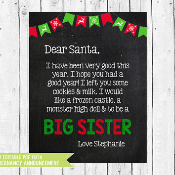 Christmas pregnancy announcement, big sister letter to santa, big sister photo prop, Christmas pregnancy sign, PDF you edit in ADOBE READER