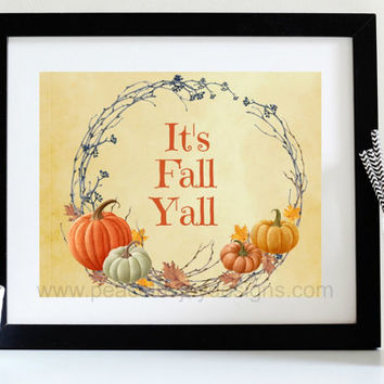 "Autumn Printable, ""Its Fall Y'all"", Instant Download, Boho Chic, Quote Printable, Funny Quote, Fall Art Print, Fall Quote Print, Holiday Art"