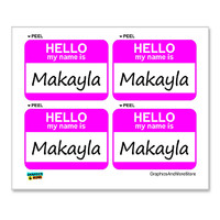 Makayla Hello My Name Is - Sheet of 4 Stickers