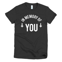 In Memory of You Women's t-shirt