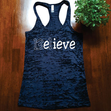 Believe Tank Top. 13.1 miles running. Half Marathon Tank Top. Running Half Marathon. Womens BURNOUT Racer Back Tank Top.