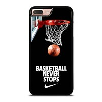BASKETBALL NEVER STOPS iPhone 8 Plus Case Cover