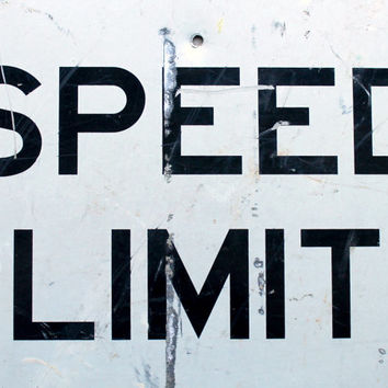 Large Vintage Beat Up Speed Limit Industrial Traffic Sign for Your Man Cave