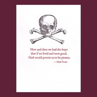 Pirate card  Mark Twain quote  letterpress by letterarypress