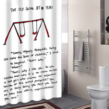 the old swing set of thears,john green quote specials custom shower curtains that will make your bathroom adorable.