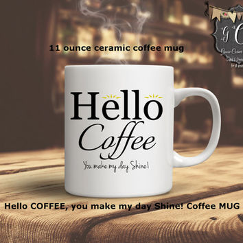 HELLO coffee mug, Custom Coffee mugs, Hello Mug Mugs for her, Coffer cup, coffee cup for woman, coffee mug for woman, coffee mug for girls,