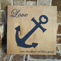 Love, an anchor to the soul - Painted Wood Sign art, wall decor, Nautical, coastal,  Quote Art, Rustic, Navy Blue