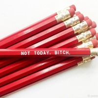 Not Today, Bitch Pencil Set in Red