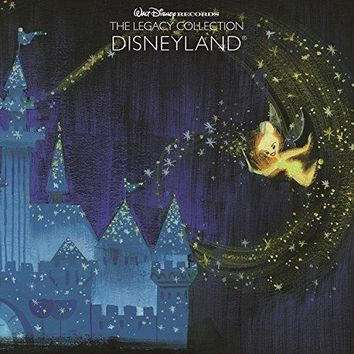 Various artists - Walt Disney Records The Legacy Collection: Disneyland