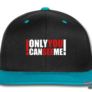 only you can see me Snapback