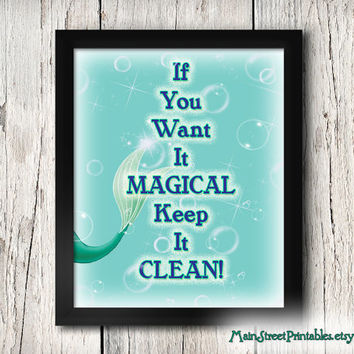 If You Want it MAGICAL, Keep it Clean Art Printable, 8 X 10 Print, Wall Art, Poster, INSTANT DOWNLOAD, by Main Street Printables