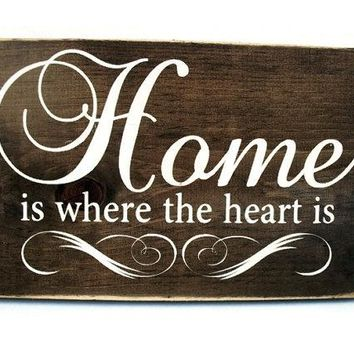 Wall Quote Rustic Wood Sign - Home Is Where the Heart Is (#1059)