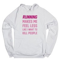 Running Makes Me Feel Less Like I Want To Kill