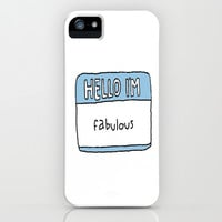 Hello I'm Fabulous iPhone & iPod Case by hayimfabulous