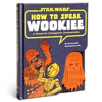 ThinkGeek :: Star Wars How to Speak Wookiee