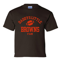 Daddys Little Browns Fan Toddler And Youth T-Shirt Cleveland Fans Printed Tee for Kids Creepers & T-Shirts. Makes a Great Gift!!