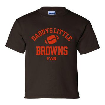 DADDYS LITTLE BROWNS Fan ClevelandBrowns Football Toddler Tshirts