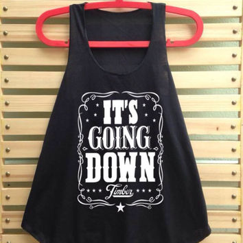 Black timber shirt it's going down shirt Pitbull tank top women clothing tee tunic vest music - size S M
