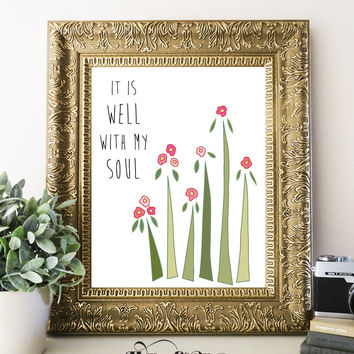 IT IS WELL WITH MY SOUL Bible Verse Art Print