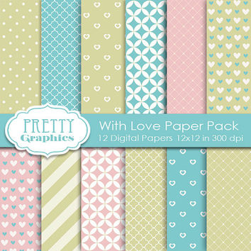 DIGITAL PAPERS - With Love - Commercial Use - Instant Downloads - 12x12 JPG Files - Scrapbook Papers - High Quality 300 dpi