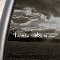 "BargainMax I Aim To Misbehave Quote Firefly Sticker Decal Notebook Car Laptop 8"" (White)"
