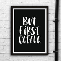 'But First Coffee' Watercolour Typography Giclée Print