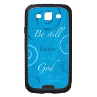Psalm 46:10 - Be still and know that I am God Galaxy SIII Covers