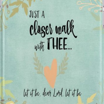 Hymn Quote: Closer Walk with Thee by motivateme