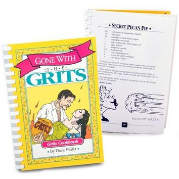 Gone with the Grits Cookbook